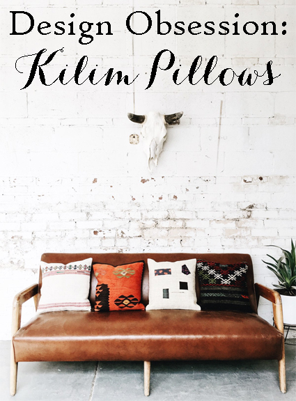 Design Obsession: Kilim Pillows | The Factual Fairytale