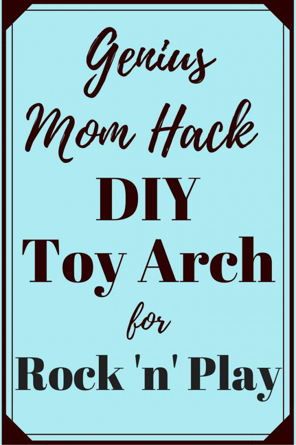 Genius Mom Hack: DIY Baby Toy Arch