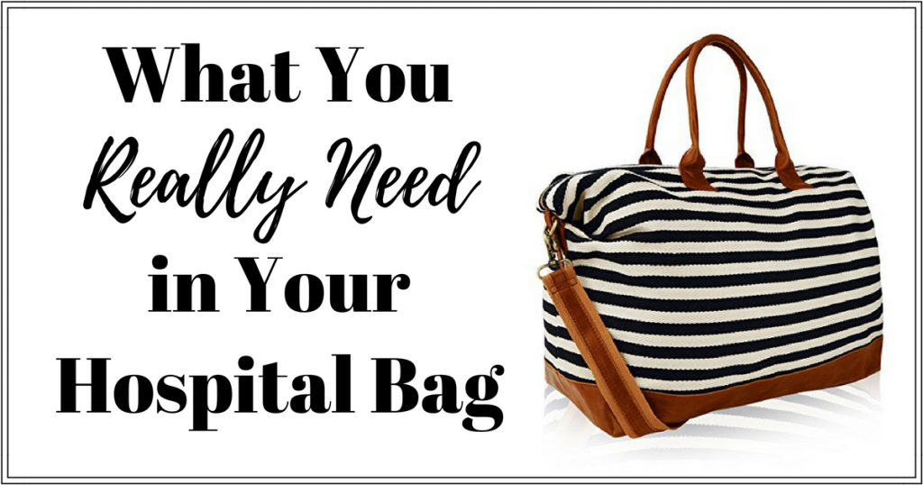 What You Really Need in Your Hospital Bag