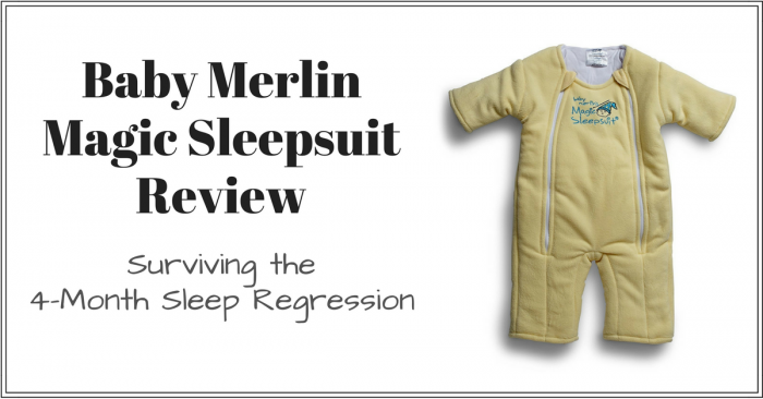 Baby merlin's magic sleepsuit review: 4-month sleep regression