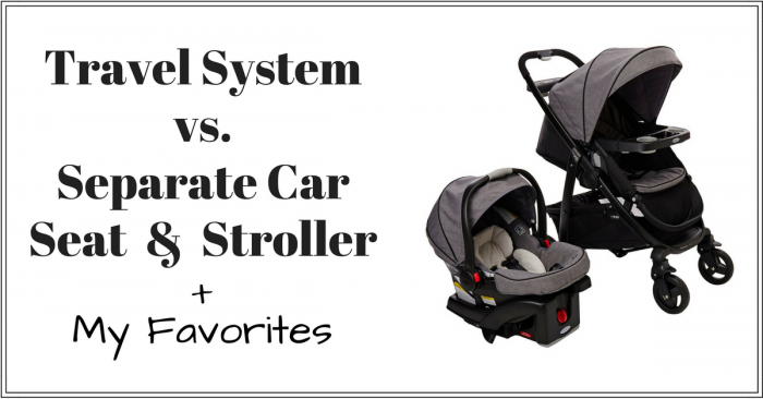 travel system vs separate car seat stroller post