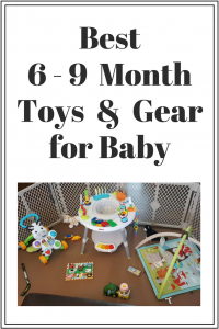 Best 6-9 Month Toys and Gear for Baby