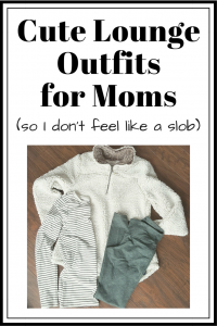 Cute Lounge Outfits for Mom's (So I Don't Feel Like A Slob)
