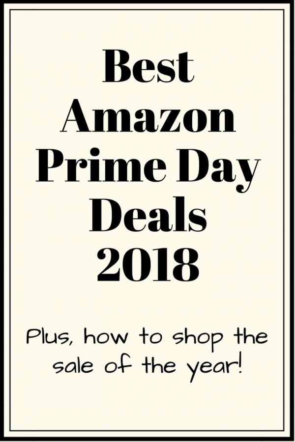 Best Amazon Prime Day Deals 2018 Baby Home Fashion Electronics