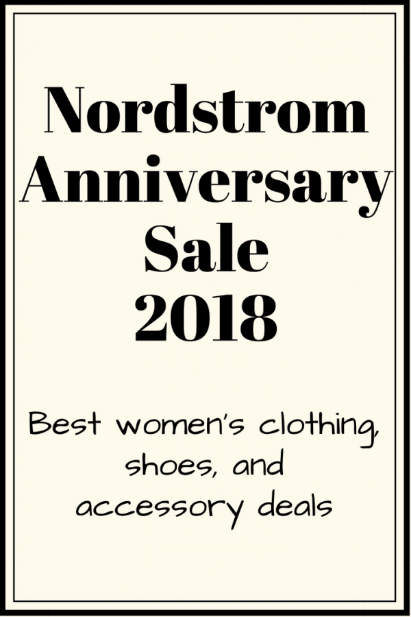 nordstrom anniversary sale women's top picks 2018