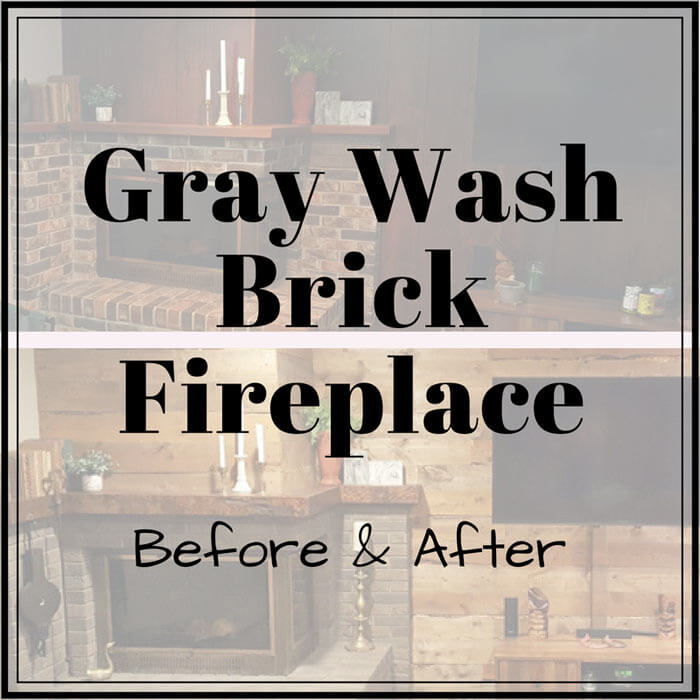 Gray Wash Brick Fireplace before and after