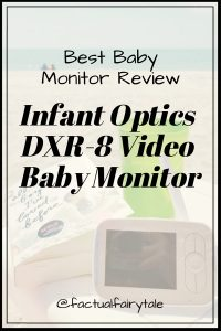 Infant Optics DXR-8 Video Baby Monitor Review – Best Baby Monitor 2019