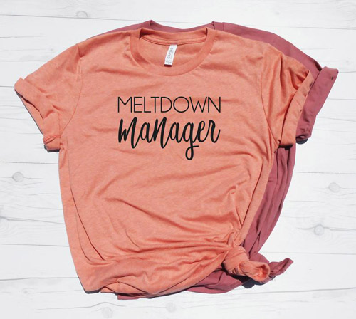 meltdown manager mom shirts