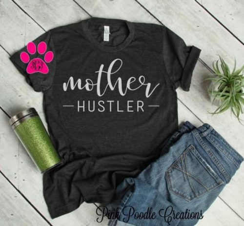 mother hustler mom shirts