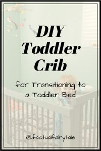 DIY Toddler Crib for Transitioning to a Toddler Bed
