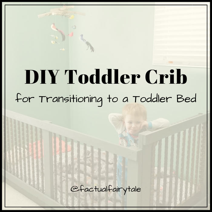 DIY Toddler Crib Transitioning to a Toddler Bed