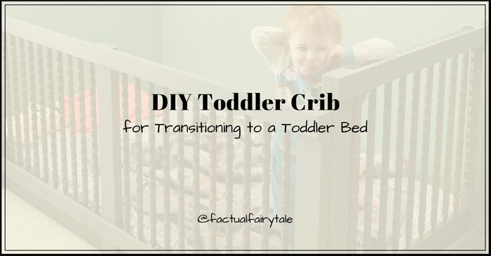 How to Keep Toddler in Bed DIY Toddler Crib