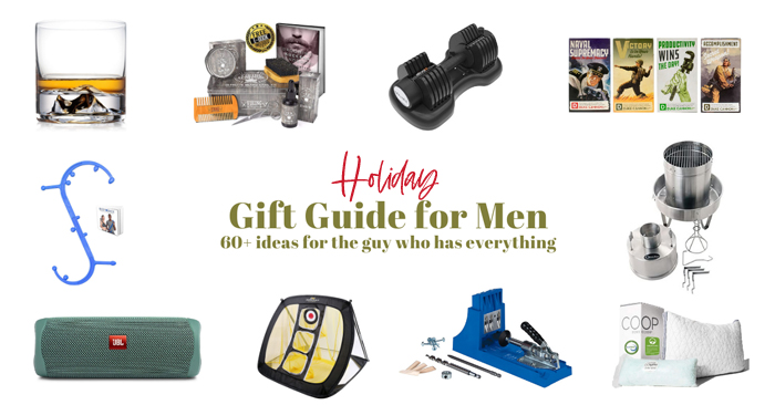 Holiday Gift Guide for Men - 60+ ideas for the guys who have everything